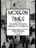 Modern Times: Part II: The World from the Twenties to the Eighties
