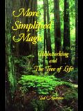 More Simplified Magic: Pathworking with the Tree of Life