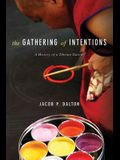 The Gathering of Intentions: A History of a Tibetan Tantra