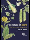 The Nature of Crops: How We Came to Eat the Plants We Do