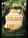 The Golden Thread: The Cold War and the Mysterious Death of Dag Hammarskj¿ld