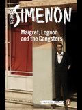 Maigret, Lognon and the Gangsters (Inspector Maigret)