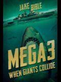 Mega 3: When Giants Collide