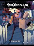 Bad Blood (Hello Neighbor #4), 4