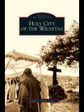 Holy City of the Wichitas