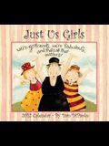 Just Us Girls: 2012 Wall Calendar
