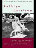 Seeking Rapture: Scenes from a Woman's Life