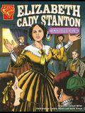 Elizabeth Cady Stanton: Women's Rights Pioneer