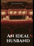 An ideal husband: A 1895 stage play by Oscar Wilde