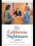 My California Nightmare