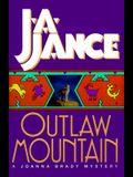 Outlaw Mountain (Joanna Brady Mysteries, Book 7)