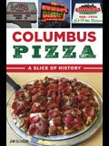 Columbus Pizza: A Slice of History