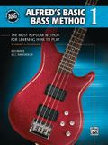 Alfred's Basic Bass Method, Bk 1: The Most Popular Method for Learning How to Play