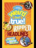 National Geographic Kids Weird But True!