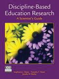 Discipline-Based Science Education Research: A Scientist's Guide