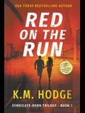 Red on the Run: A Gripping Crime Thriller