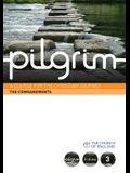Pilgrim: The Commandments: A Course for the Christian Journey