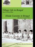 Village Life in Bengal Hindu Customs in Bengal