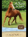 A Horse to Love, 1