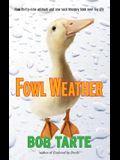 Fowl Weather