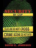 Security by Cop