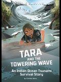 Tara and the Towering Wave: An Indian Ocean Tsunami Survival Story