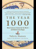 The Year 1000: When Globalization Began