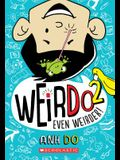 Even Weirder! (Weirdo #2), 2