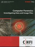 Computer Forensics: Investigating Data and Image Files (Ec-Council Press Series: Computer Forensics)