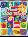 My First 1000 Words: With 1000 Colorful Pictures!