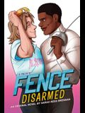 Fence: Disarmed