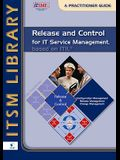 Release and Control for IT Service Management, Based on ITIL: A Practitioner Guide