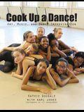 Cook Up A Dance: Art, Music and Dance Improvisation