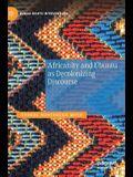 Africanity and Ubuntu as Decolonizing Discourse