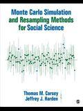 Monte Carlo Simulation and Resampling Methods for Social Science