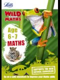 Letts Wild about - Maths -- Maths Age 6-7