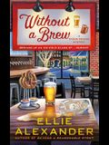 Without a Brew: A Sloan Krause Mystery
