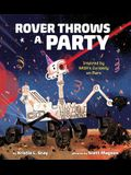 Rover Throws a Party: Inspired by Nasa's Curiosity on Mars