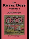 The Rover Boys, Volume 1: ...at School & ...on the Ocean