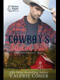The Cowboy's Reluctant Bride: A Montana Ranches Christian Romance