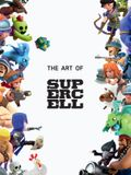 The Art of Supercell: 10th Anniversary Edition