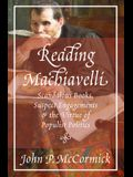 Reading Machiavelli: Scandalous Books, Suspect Engagements, and the Virtue of Populist Politics