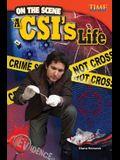 On the Scene: A Csi's Life (Advanced)
