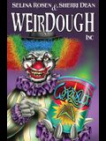 Weirdough, Inc
