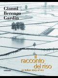 Il Racconto del Riso: An Italian Story of Rice