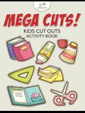Mega Cuts! Kids Cut Outs Activity Book
