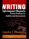 Writing High-Impact Reports: Proven Practices for Auditors and Accountants