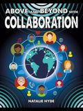 Above and Beyond with Collaboration