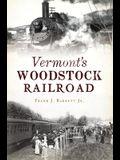 Vermont's Woodstock Railroad