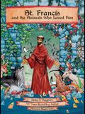 St. Francis and the Animals Who Loved Him